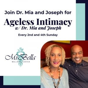 Block-Ageless-Intimacy-w-Dr-Mia-and-Joseph