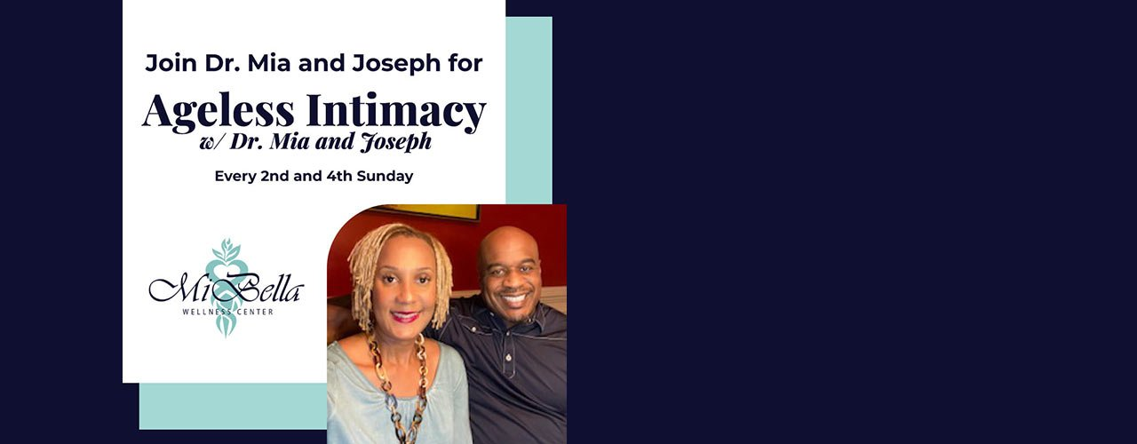 Block-header-Ageless-Intimacy-w-Dr-Mia-and-Joseph