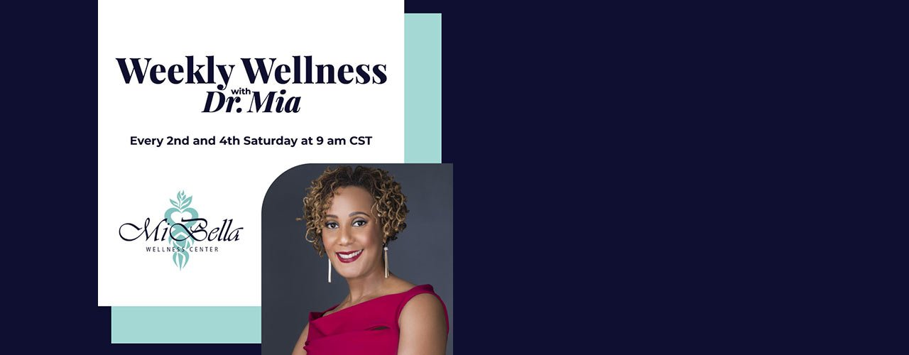 Block-header-Weekly-Wellness-with-Dr-Mia